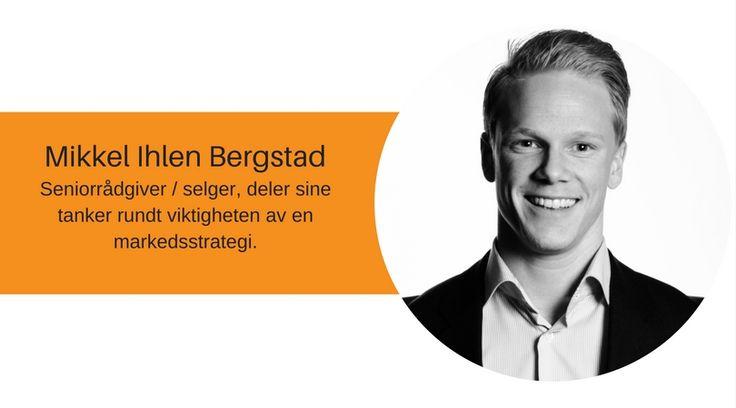 mikkel-ihlen-bergstad-rådgiver-selger #rådgiver #selger #idium #meninger #blogginnlegg #strategi #markedsføring #markedsstrategi