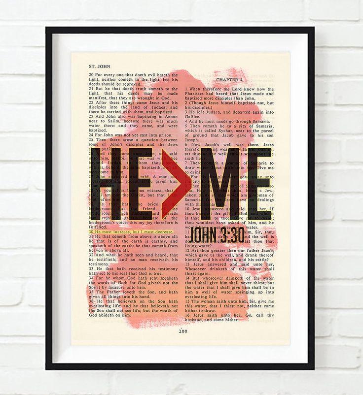 HE>ME - John 3:30 - Vintage Bible Highlighted Verse Scripture Page- Christian Wall ART PRINT -Unframed