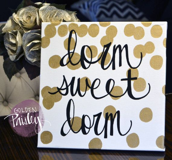 College Signs Decoration Best 25 College Dorm Canvas Ideas On Pinterest  Dorm Life What