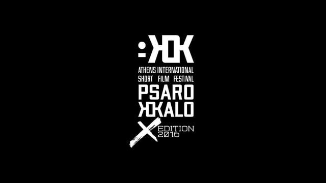 Official National Competition / 10th Psarokokalo International Short Film Festival 2016 psarokokalo.gr Video Editing: Petros…