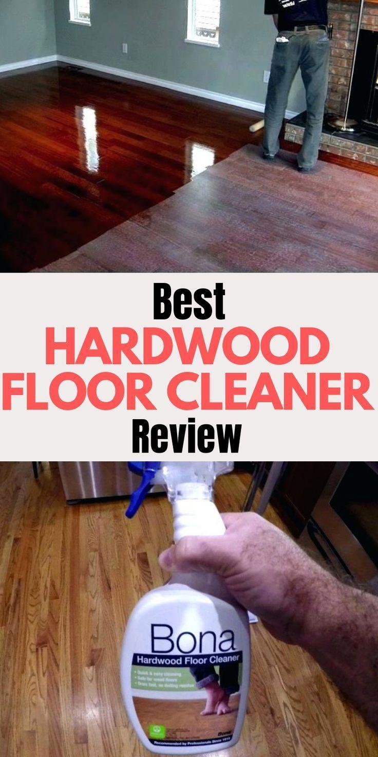Bona Hardwood Floor Cleaner Review In 2020 Floor Cleaner
