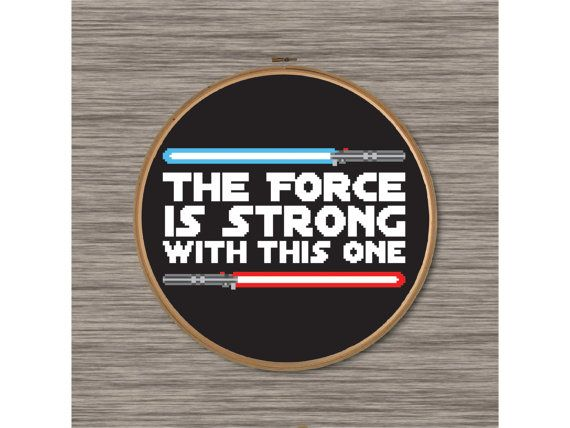 "PDF Cross Stitch Pattern: Star Wars Quote with Lightsabers - ""The Force is Strong with this One"""
