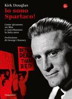 Io sono Spartaco! di Kirk Douglas (ilSaggiatore, 2013). Clicca sull'immagine per sfogliare un estratto del volume.
