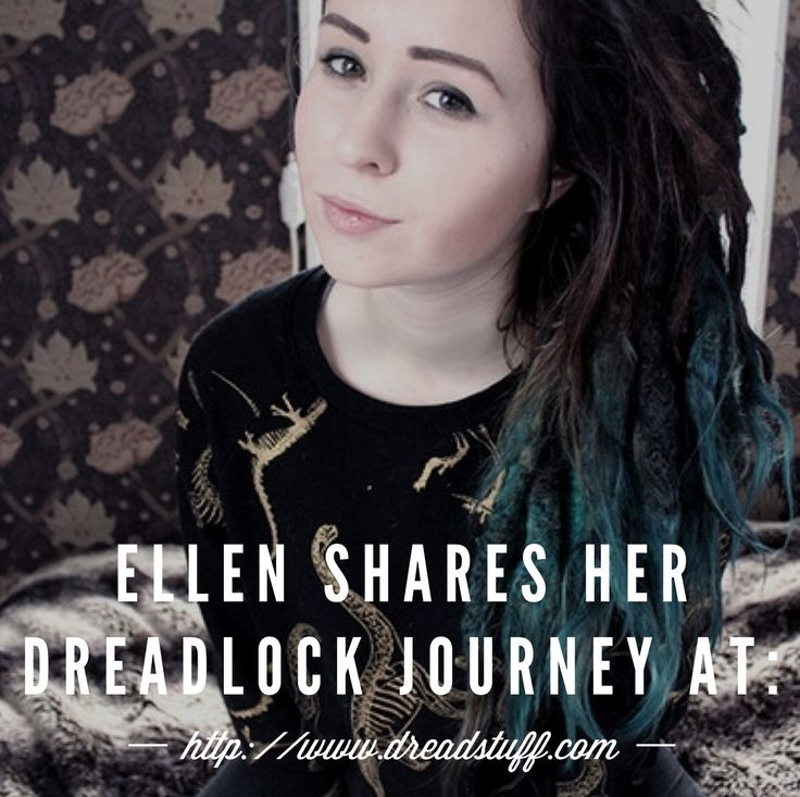 Ellen shares her dreadlock journey on our site,  do you want to get to know her more go over to: http://dreadstuff.com/pages/ellens-dreadlock-journey We are looking for more dreadheads that want to share their story, are you one of them, drop us an email and we will make it happen.