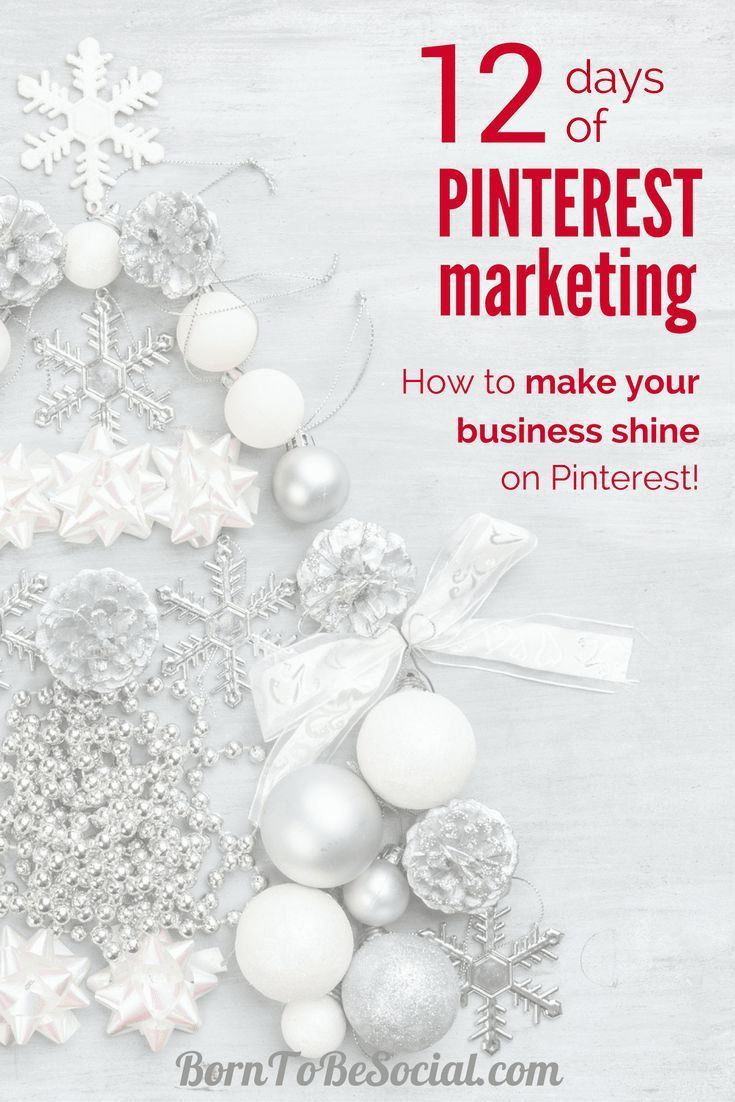 12 DAYS OF #PINTEREST MARKETING - The countdown to Christmas has started! For the 12 days of Christmas, here are 12 Pinterest Marketing tips & tricks from me to you. Click to discover some of the highlights of Pinterest Marketing advice that I shared over the last 12 months. | BornToBeSocial, Pinterest Marketing & Consulting | Your Pinterest Partner
