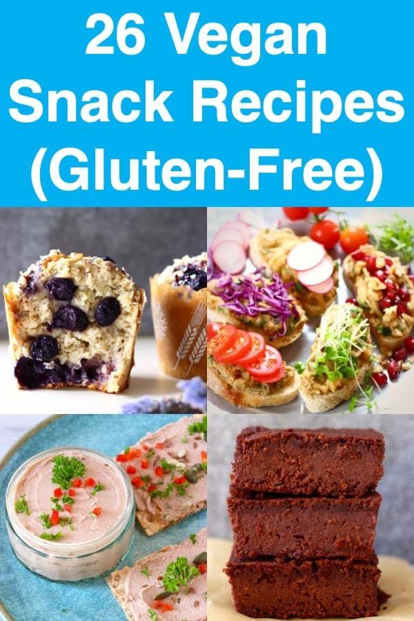 26 Vegan Snacks Gluten Free Vegan Snack Recipes Vegan Snacks Vegan Gluten Free Snacks