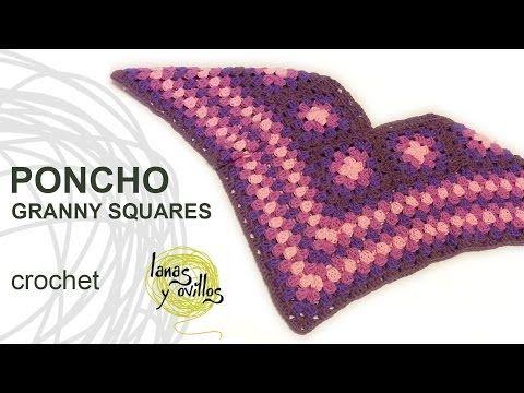 Tutorial Poncho Crochet o Ganchillo Granny Squares - YouTube