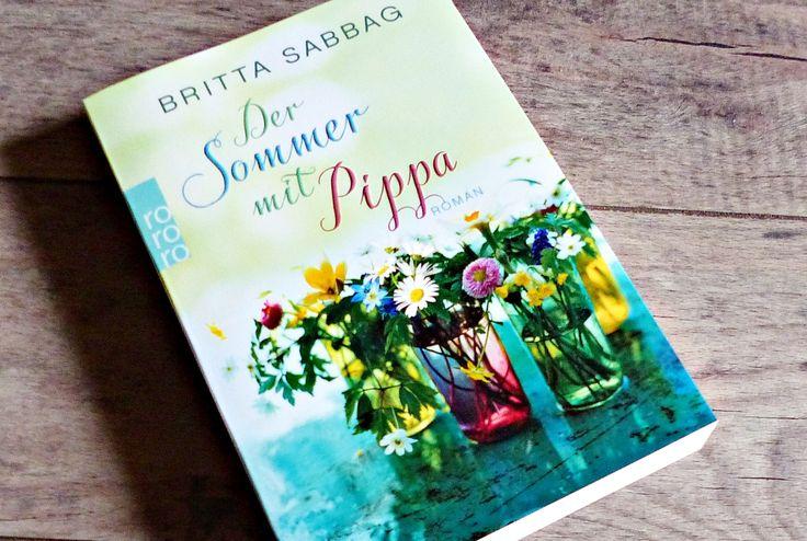 Britta Sabbag - Der Sommer mit Pippa  http://literaturliebe.de/rezension-der-sommer-mit-pippa/