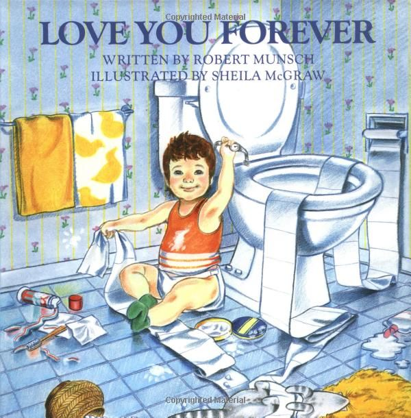 Love You Forever: Robert Munsch, Sheila McGraw: I'll Love you forever, my little boy you will be..hmm, don't quite remember the words, but sweet, sweet memories of my grandsons. ;p