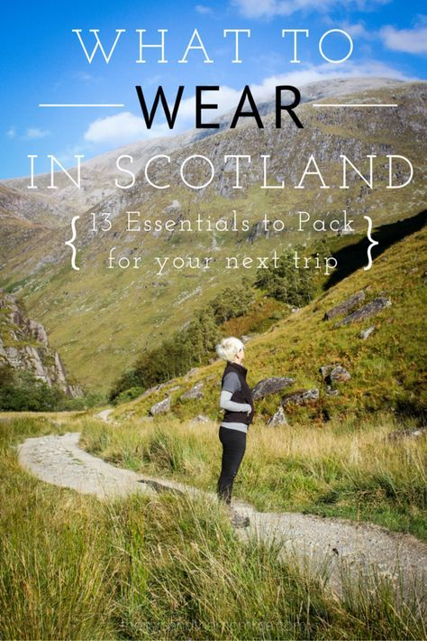 the MRS. & the MOMMA: What to Wear in Scotland   A Style Guide