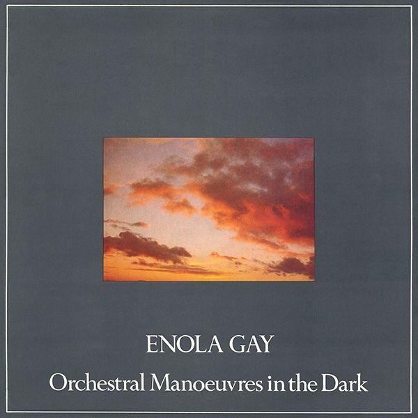 Letra de Enola Gay de OMD - MUSICACOM