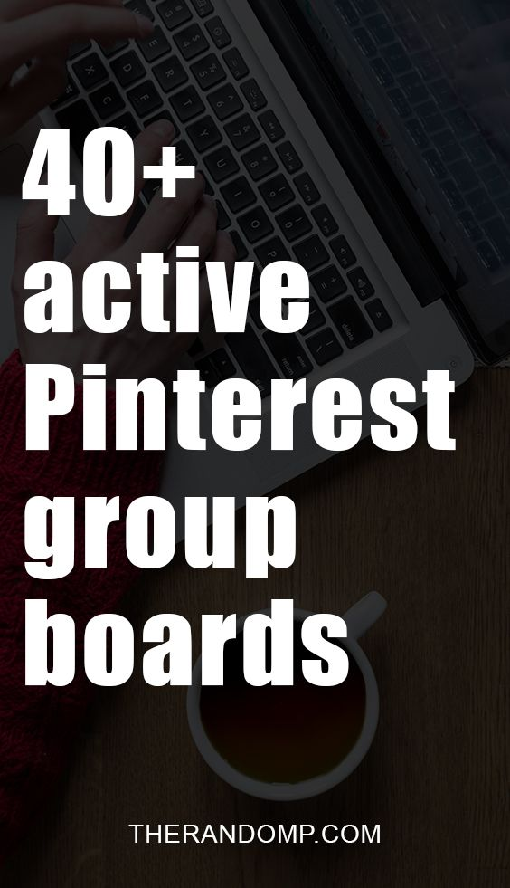 40+ active Pinterest group boards for online entrepreneurs and bloggers: therandomp.com/blog/my-first-4k-followers-on-pinterest/
