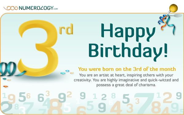 Born on the 3rd of the Month The Numerology of the 3 Birth Day  by Hans Decoz      PrintPrint     EmailEmail  149 Your strengths  ...