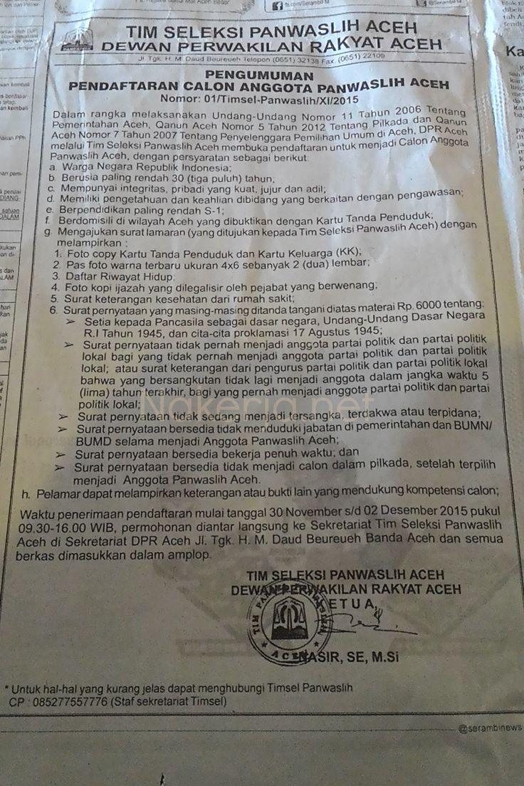Lowongan Panwaslih Aceh – Berdasarkan harian serambi indonesia tanggal 26 Nopember 2015 tentang Pengumuman pendaftaran calon anggota panwaslih aceh dalam rangka melaksanakan undang-undang no.11 Tahun 2006 Tentang Pemerintahan Aceh , berikut informasi resminya dari tim seleksi panwaslih aceh