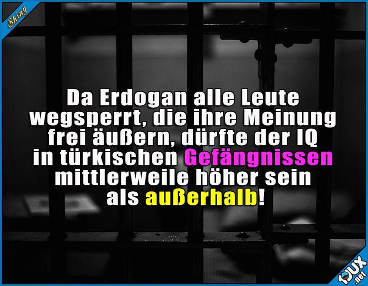 Traurig aber wahr :\ #Erdogan #Gefängnis #IQ #Intelligenzverboten #Nachrichten #Sprüche #traurig #Spruch