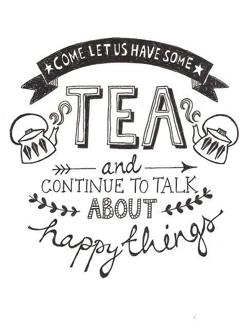 Tea makes people happy <3