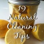 19 Natural Cleaning Tips
