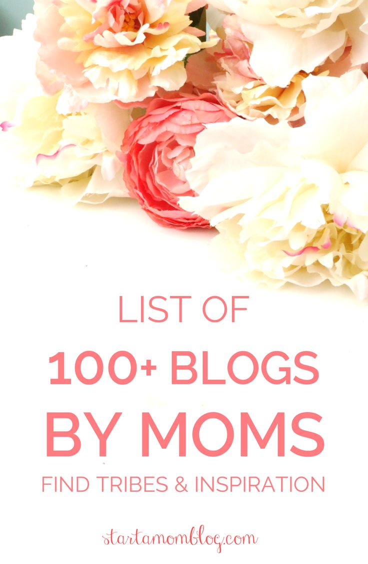 Ultimate List of 100+ Mom Bloggers - Start a Mom Blog