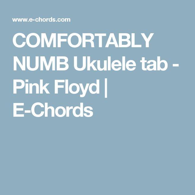 COMFORTABLY NUMB Ukulele tab - Pink Floyd | E-Chords