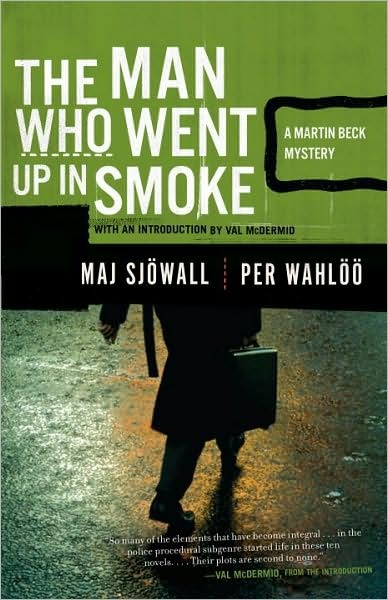 Maj Sjöwall and Per Wahlöö's  The Man Who Went Up in Smoke