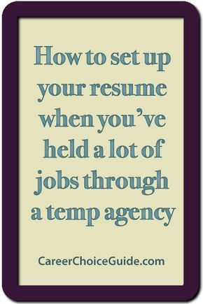 Administrative assistant resume that shows how to set up your resume when you've worked a lot of jobs through a temp agency.