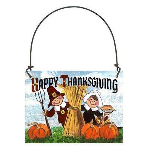 DECO Mini Gift Sign Ornament HAPPY THANKSGIVING Sign Hanger Pilgrims Holiday NEW #DecorativeGreetingsInc #Holiday