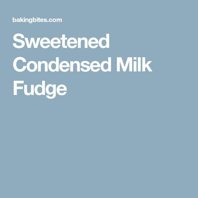 Sweetened Condensed Milk Fudge
