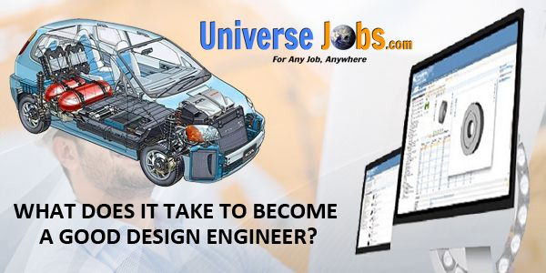 What Does It Take To Become A Good Design Engineer Engineering Design Cool Designs Engineering