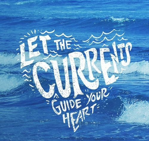 Let the currrents guide your heart! xx