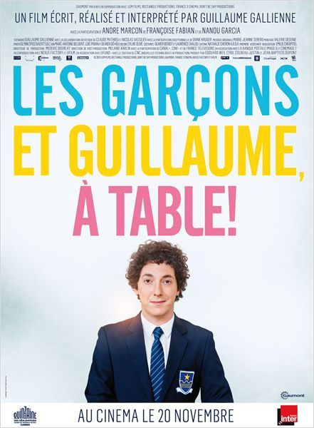 Les Garçons et Guillaume, à table ! by Guillaume Gallienne, France