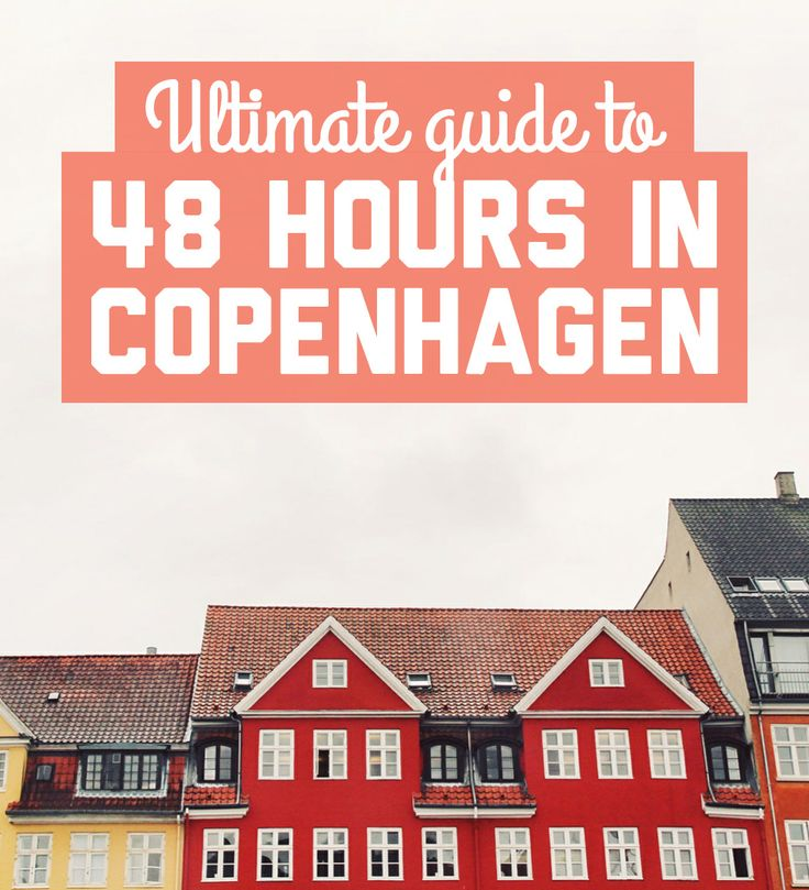 An ultimate guide to 48 hours in Copenhagen! / A Globe Well Travelled