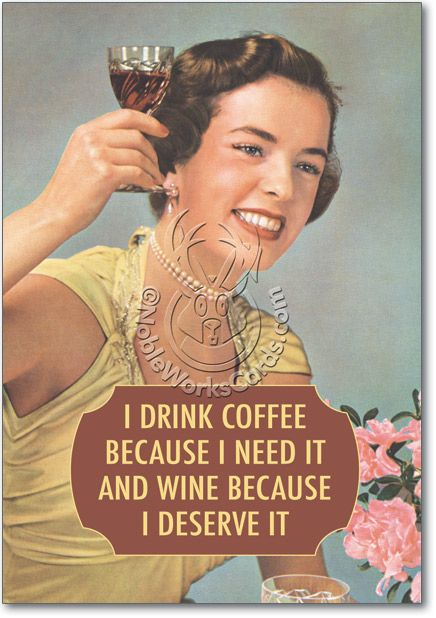 Funny Drink Coffee And Wine Birthday Card – Nobleworkscards.Com