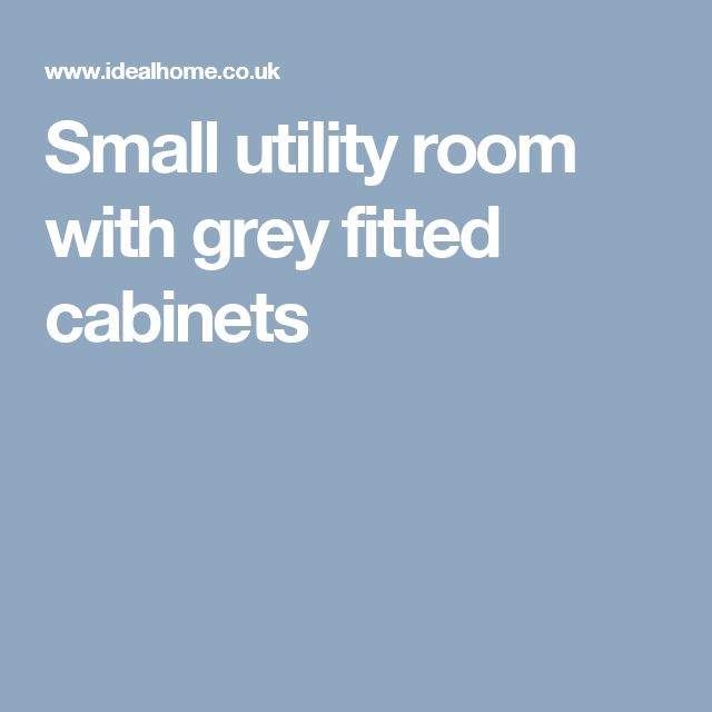 Small utility room with grey fitted cabinets