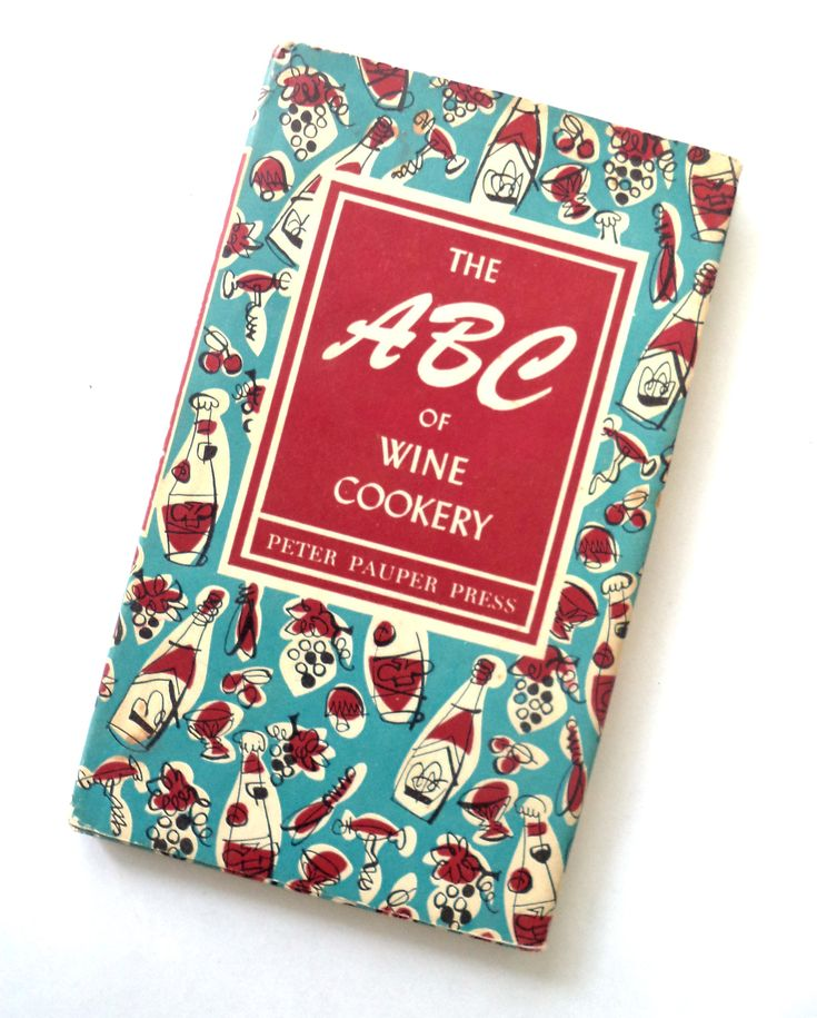 First Edition - The ABC of Wine Cookery - 1957 - Retro Book, Illustrated Cookbook, Retro Prints, Kitchen Decor, Gift for Chef, Cooking, Wine by MushkaVintage3 on Etsy