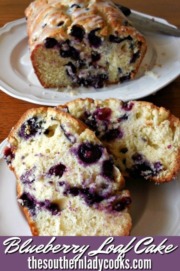 BLUEBERRY LOAF CAKE - The Southern Lady Cooks - Simple