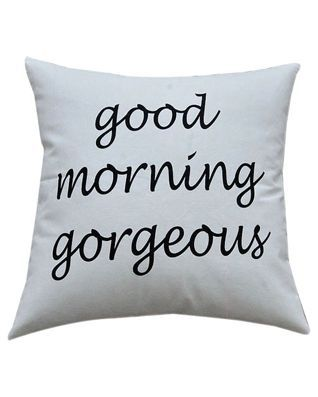 Ivy Hill Good Morning Gorgeous Pillow