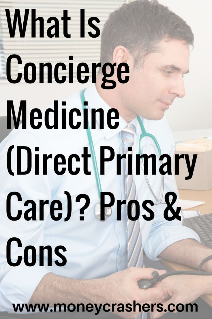 What Is Concierge Medicine (Direct Primary Care) – Pros & Cons  American healthcare is expensive, inefficient, and often doesn't produce optimal outcomes. Concierge medicine, also known as direct primary care, helps address all three problems. Direct primary care is a fee-based care model that forges closer connections between patients and providers, encourages preventive and proactive care, reduces bureaucracy and overhead for physicians and health systems, and provides an alternative.