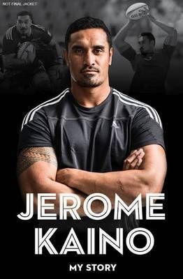 Jerome Kaino : My Story