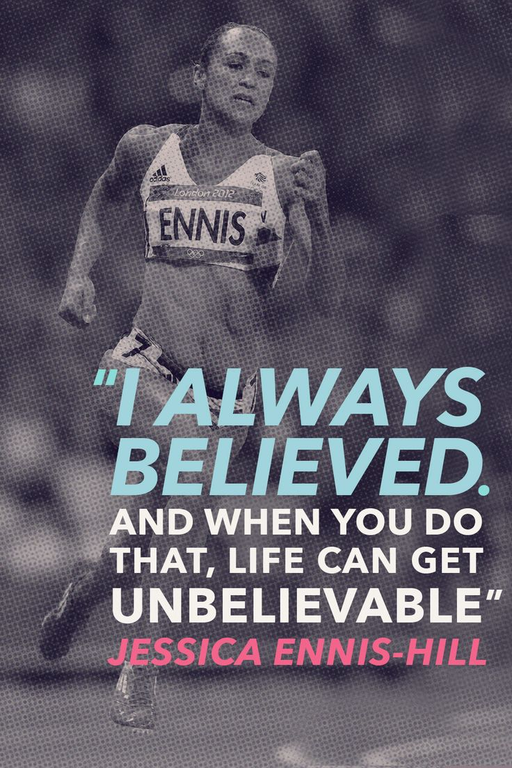"#TODAYIMCHANNELLING ""I always believed. And when you do that, life can get unbelievable"" Jessica Ennis-Hill"