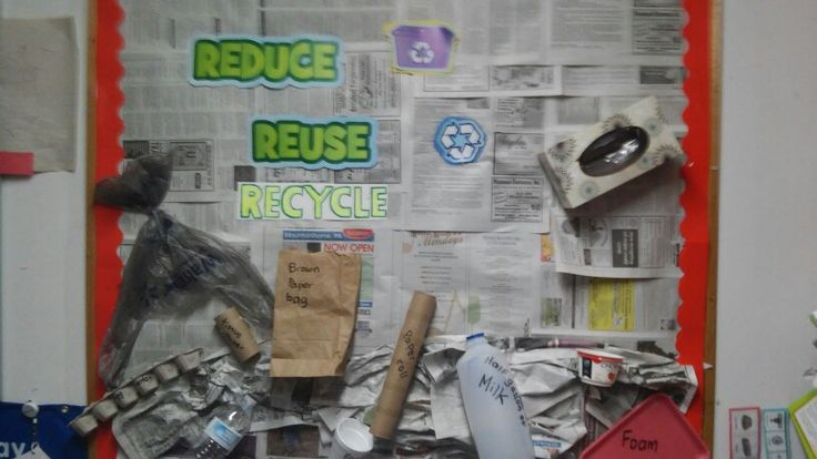 Reduce Reuse Recycle bulletin board