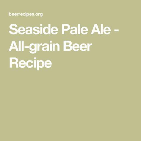 Seaside Pale Ale - All-grain Beer Recipe