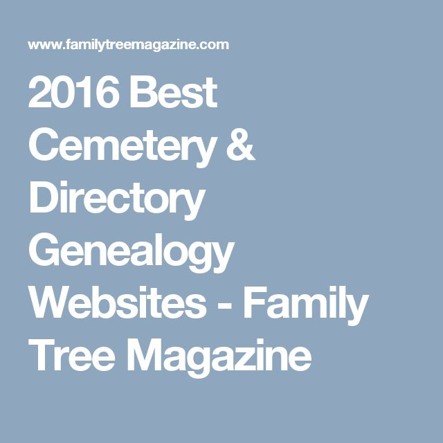 2016 Best Cemetery & Directory Genealogy Websites - Family Tree Magazine