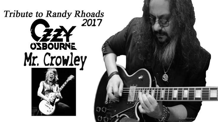 [Mr Crowley 2017]   Ozzy Osbourne   ►Tributo a Randy Rhoads◄