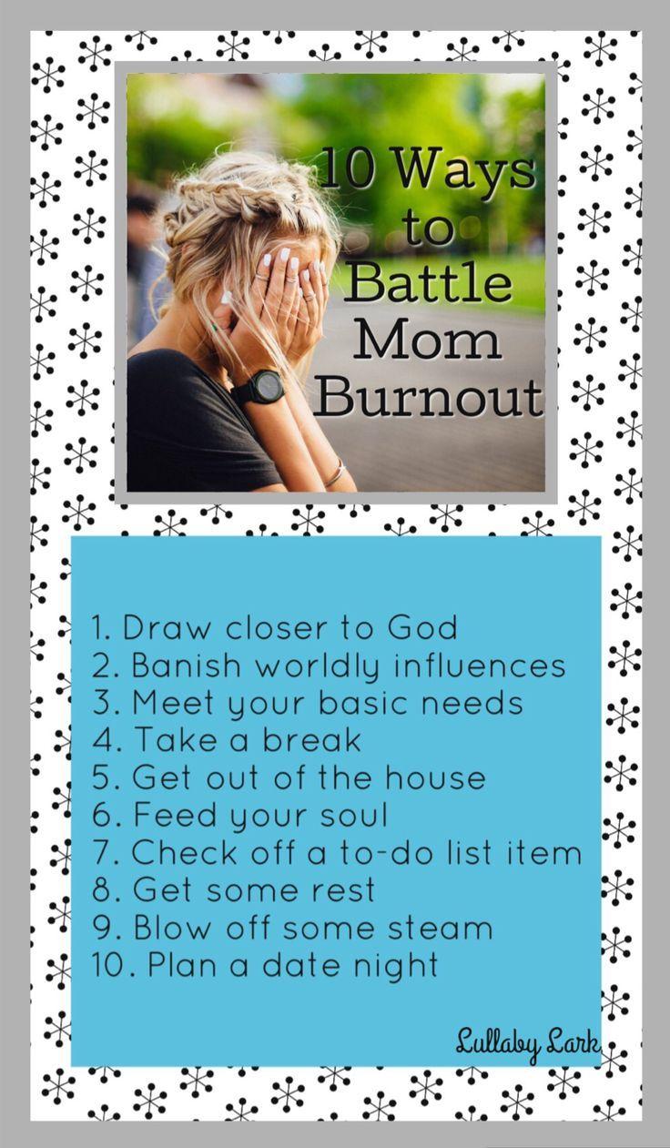 Lullaby Lark | 10 Ways to Battle Mom Burnout | Parenthood | Mom