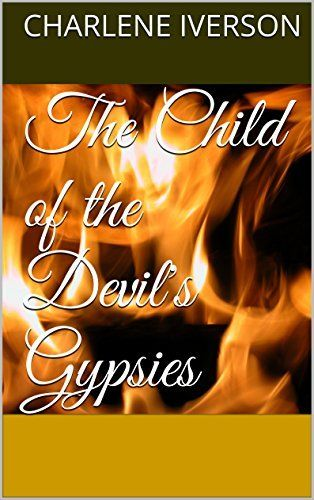 FREE TO KINDLE UNLIMITED CUSTOMERS ON AMAZON.COM   The Child of the Devil's Gypsies (Shadows in the Night Book 4) by Charlene Iverson, http://www.amazon.com/dp/B008BCZN38/ref=cm_sw_r_pi_dp_kmK3ub1YY6A3B Terror becomes a very real part of Christine Templan's life when she is raped and impregnated by a demon. Follow her down the terrifying road to motherhood.