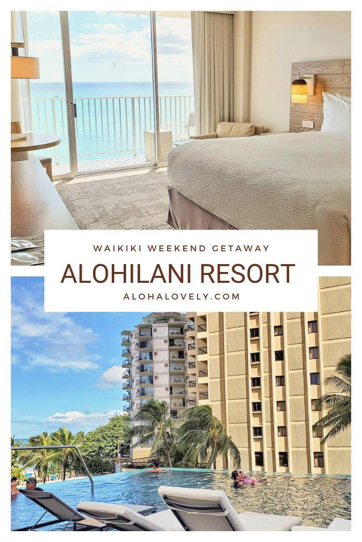 Alohilani Resort Waikiki A Weekend Getaway Aloha Lovely Waikiki Hotels Oahu Vacation Waikiki