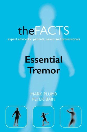 Essential Tremor:The Facts by Mark Plumb. $13.23. 166 pages. Author: Mark Plumb. Publisher: OUP Oxford; 1 edition (November 16, 2006)