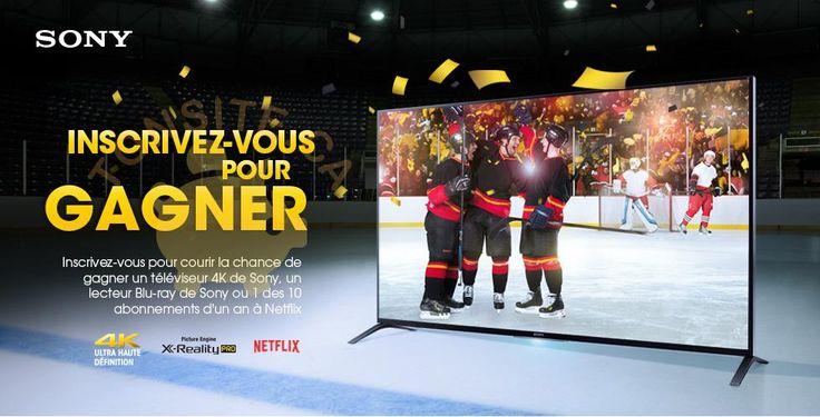 Concours Sony: Gagnez un téléviseur 4K de Sony, un lecteur Blu-ray ou 1 des 10 abonnements d'un an à Netflix | TONSITE.CA