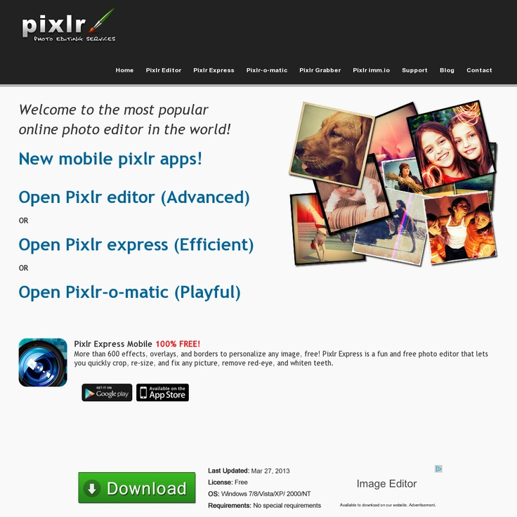 Pixlr - Three editors one software - excellent toolset, speed and ease of use for all types of users with Pixlr