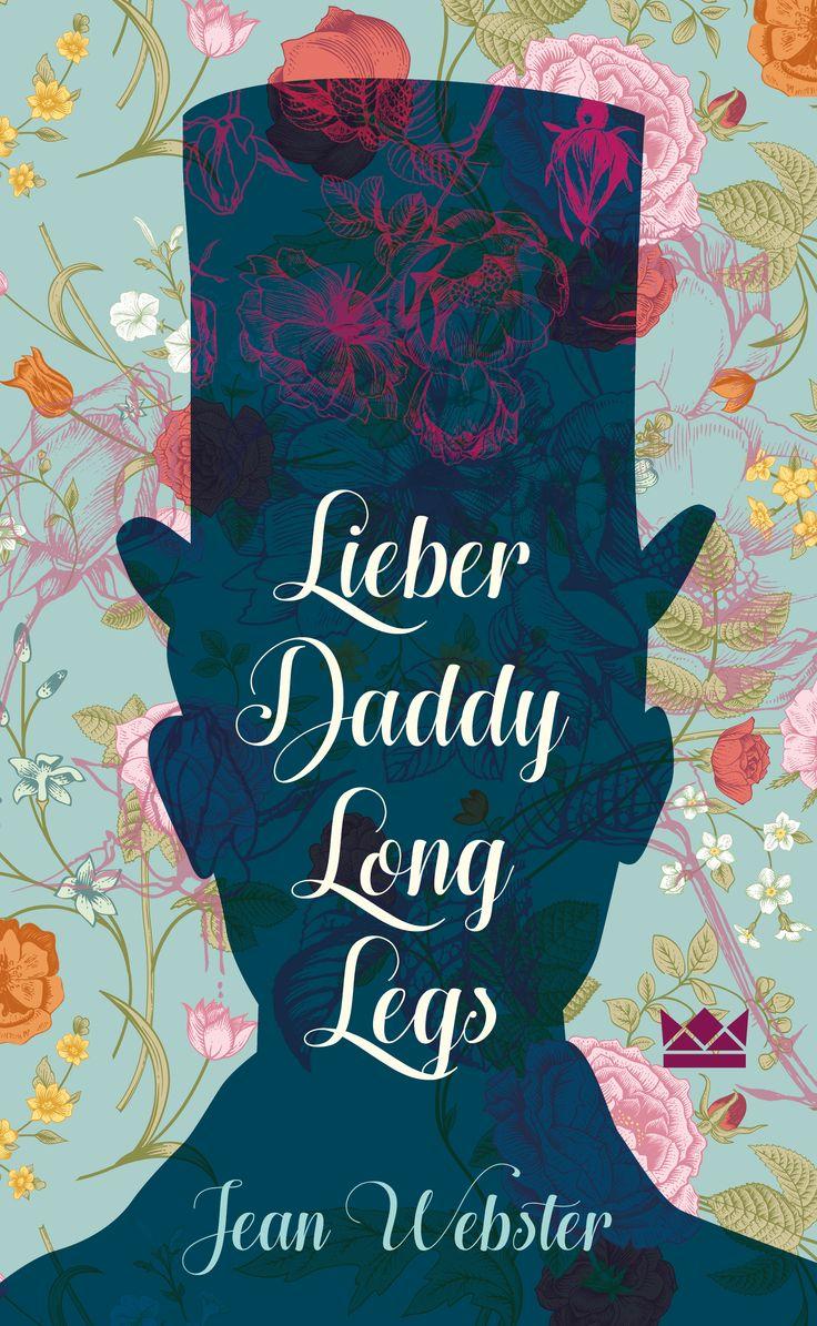 Lieber Daddy-Long-Legs, Jean Webster, Königskinder Verlag, Book Cover Design: http://www.susekopp.de